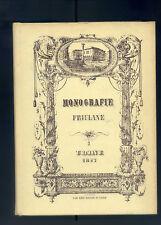 MONOGRAFIE FRIULANE. UDINE.  Rist. anastatica RIBIS 1977.