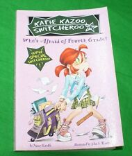Katie Kazoo Switcheroo Who's Afraid of Fourth Grade? Super Special kids fiction