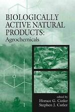 Biologically Active Natural Products: Agrochemicals by Horace G. Cutler (English