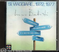 LUCIO BATTISTI - SI VIAGGIARE 1972 1977 (PRIMA EDIZIONE)CDPD70434