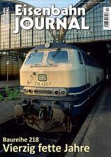 Eisenbahn Journal 12/2016 Baureihe 218: Vierzig fette Jahre