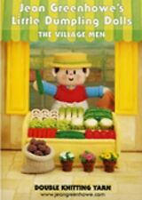 JEAN GREENHOWE KNITTING PATTERNS DUMPLING VILLAGE MEN