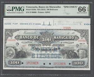 Venezuela 100 Bolivares ND(1915) PS220s Specimen Uncirculated Grade 66 Top Pop