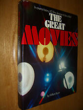 THE GREAT MOVIES 60 Great Filmes In Cinema History by William BAYER 1973
