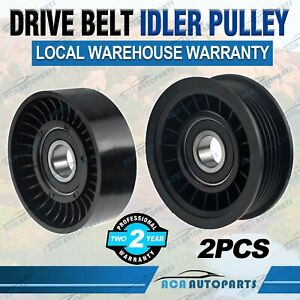 2x Drive Belt Idler Pulley For Holden Commodore Caprice Statesman VS VT VX VY V6
