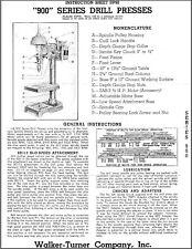 Walker Turner 900 Series Drill Press Operator Instructions Amp Parts Manual