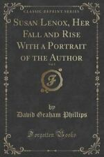 Susan Lenox, Her Fall and Rise with a Portrait of the Author, Vol. 1 (Classic Re