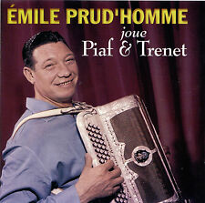 CD- Émile Prud'homme- Joue Edith Piaf & Trenet- 2001 SSM 5032342000- France