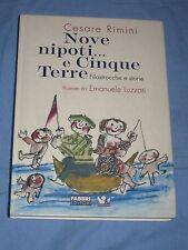 NOVE NIPOTI... E CINQUE TERRE - Cesare Rimini - Fabbri Editori  (H2)