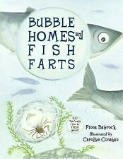 Bubble Homes & Fish Farts (Junior Library Guild Selection (Charlesbrid-ExLibrary