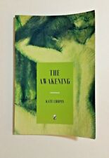 AWAKENING By Kate Chopin Excellent Condition! End of Semester SALE