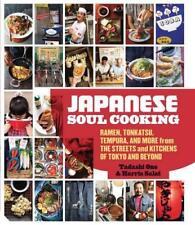 Japanische Soul Kochen: Ramen , Tonkatsu, Tempura und Vieles Mehr aus Streets Ki