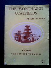 THE WONTHAGGI COALFIELDS BOOK 1ST EDITION GIPPSLAND VICTORIA COAL MINE AUSTRALIA