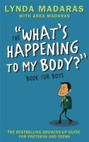 What's Happening to My Body? Book for Boys: Revised Edition, Sullivan, Simon, Ma