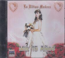 CD - La Ultima Muneca NEW Mis 15 Anos Vol.2 - FAST SHIPPING !