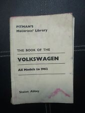 Pitman's motorists library, the book of the Volkswagen-All models to 1962.