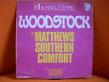 VINYL 45 T – MATTHEWS SOUTHERN COMFORT : WOODSTOCK + SCION – 1970 FRENCH EP