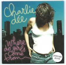 CHARLIE DEE Where Do Girls Come From PROMO CD ALBUM