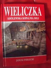 WIELICZKA KRÓLEWSKA KOPALNIA SOLI - PODLECKI, 2001, POLISH BOOK, ALBUM_________