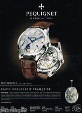 Publicité advertising 2012 Les Montres Pequignet Calibre Royal