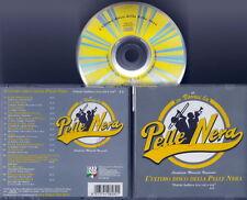 IO VORREI LA PELLE NERA - L'ultimo Disco (G.Telesforo,Ben Sidran ecc) CD RARITA'