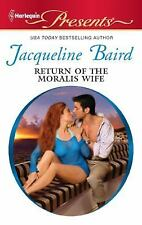 Return of the Moralis Wife - By : Jacqueline Baird ( Presents )
