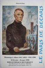 DECARIS ALBERT AFFICHE 1988 AUTOPORTRAIT POSTER LE PARIS DE DECARIS HOMMAGE