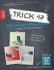 Trick 17 - 365 Alltagstipps: Lifehacks für alle Leb...   Buch   Zustand sehr gut