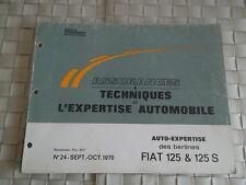 REVUE TECHNIQUE AUTO EXPERTISE CARROSSERIE FIAT 125 ET FIAT 125 S