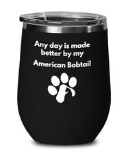 American Bobtail Cat Wine Glass Paw Print Cat Lover Furbaby