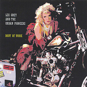 LEX GREY AND THE URBAN PIONEERS-BODY OF WORK-CD