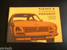 Betriebsanleitung Instructieboekje Manuale Operatore  Peugeot 504 L, 10/1974