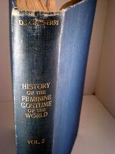 History of the Feminine Costume of the World, 1925 Paul Louis de Giafferri V II