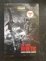 'The First Heretic' Aaron Dembski-Bowden. Warhammer, The Horus Legacy