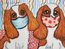 Quarantine Cavalier King Charles Spaniel Art Print 5x7 Dog Collectible by Ksams