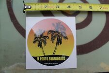 EL PORTO Surfboards Born On The Beach Manhattan Palms V3 Vintage Surfing STICKER