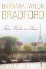 Three Weeks in Paris by Barbara Taylor Bradford., hard copy