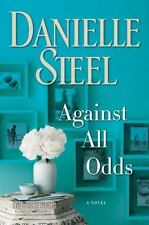 Against All Odds : A Novel by Danielle Steel (2017, Hardcover)