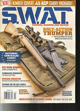 S.W.A.T. MAGAZINE SURVIVAL WEAPONS AND TACTICS,   MARCH, 2017