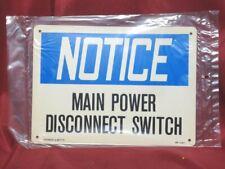 "Sealed Safety Signage Reads: ""Notice Main Power Disconnect"" Blue & White Signage"