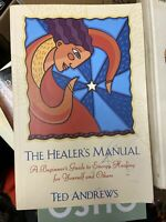 The Healer's Manual by Ted Andrews.