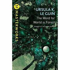 Das Wort zur Welt ist Wald (S.F. MASTERWORKS) - Taschenbuch NEU Ursula K. legui