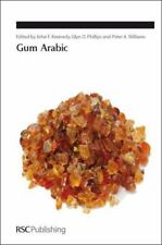 Special Publications: Gum Arabic by Royal Society of Chemistry Staff (2011,...