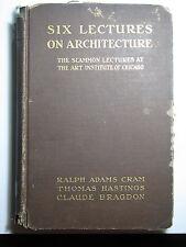Six Lectures On Architecture Scammon Art Institute Chicago 1917 R Cram C Bragdon