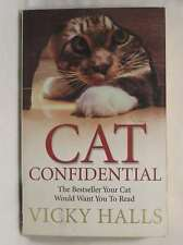 Cat Confidential: The Book Your Cat Would Want You To Read, Vicky Halls, Very Go