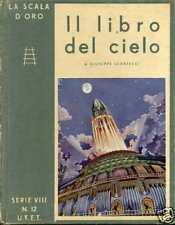 IL LIBRO DEL CIELO - LA SCALA D'ORO S.VIII N.12 [CI161]