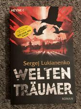 Sergej Lukianenko: Weltenträumer (Wilhelm Heyne Verlag, München, 2008) - Fantasy