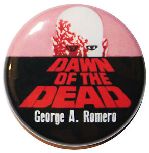 """1"""" (25mm) 'DAWN OF THE DEAD' 1978 Movie Button Badge Pin"""