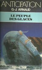 FLEUVE NOIR - ANTICIPATION N° 1056 : LE PEUPLE DES GLACES - G.J. ARNAUD - TTBE !