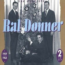 The Complete Ral Donner, 1959-1962  (CD, Feb-1994, 2 Discs)